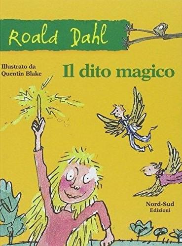 Roald Dahl, Il dito magico - La chiave di Sophia