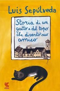 Sepúlveda, Storia di un gatto e del topo che diventò suo amico - La chiave di Sophia