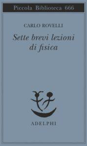 carlo-rovelli_sette-brevi-lezioni-di-fisica_recensione_la-chiave-di-sophia